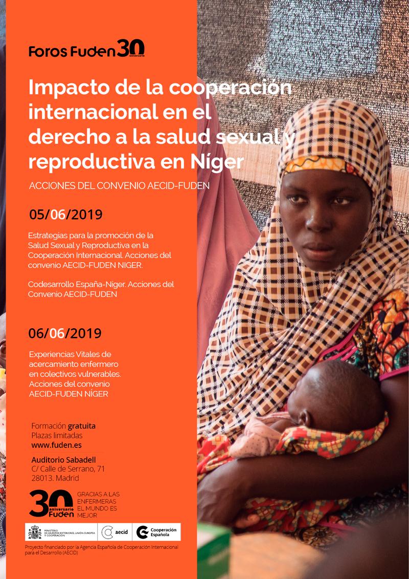 Envío de trabajos: Impacto de la cooperación internacional en el derecho a la salud sexual y reproductiva en Níger. Acciones del Convenio AECID-FUDEN. 5 y 6 de junio