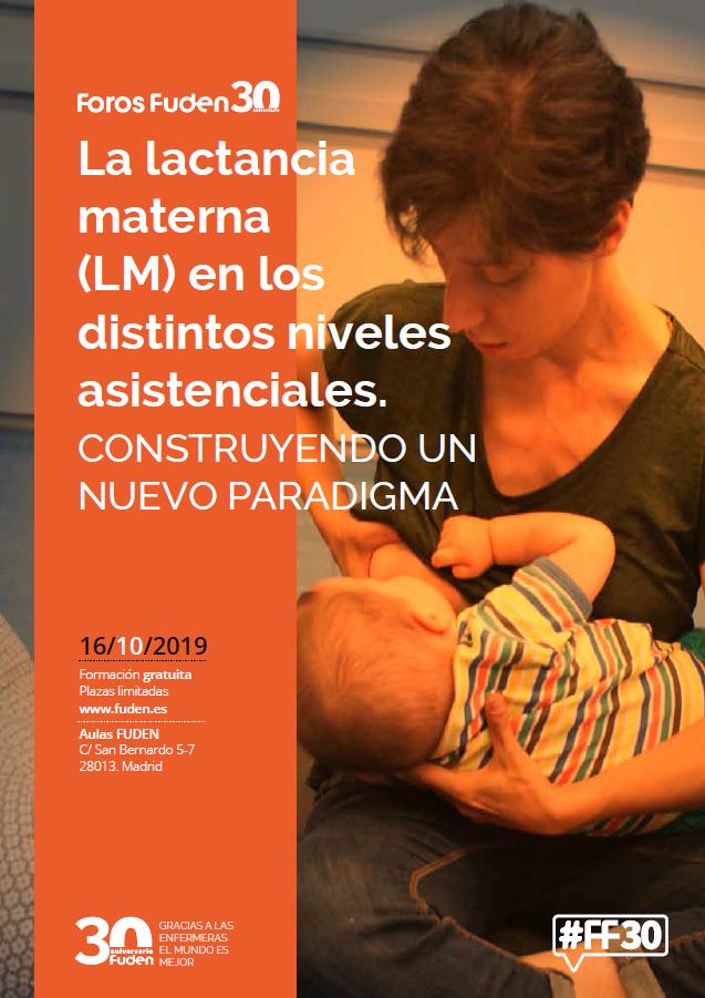 Foro Fuden. La lactancia materna en los distintos niveles asistenciales. Construyendo un nuevo paradigma